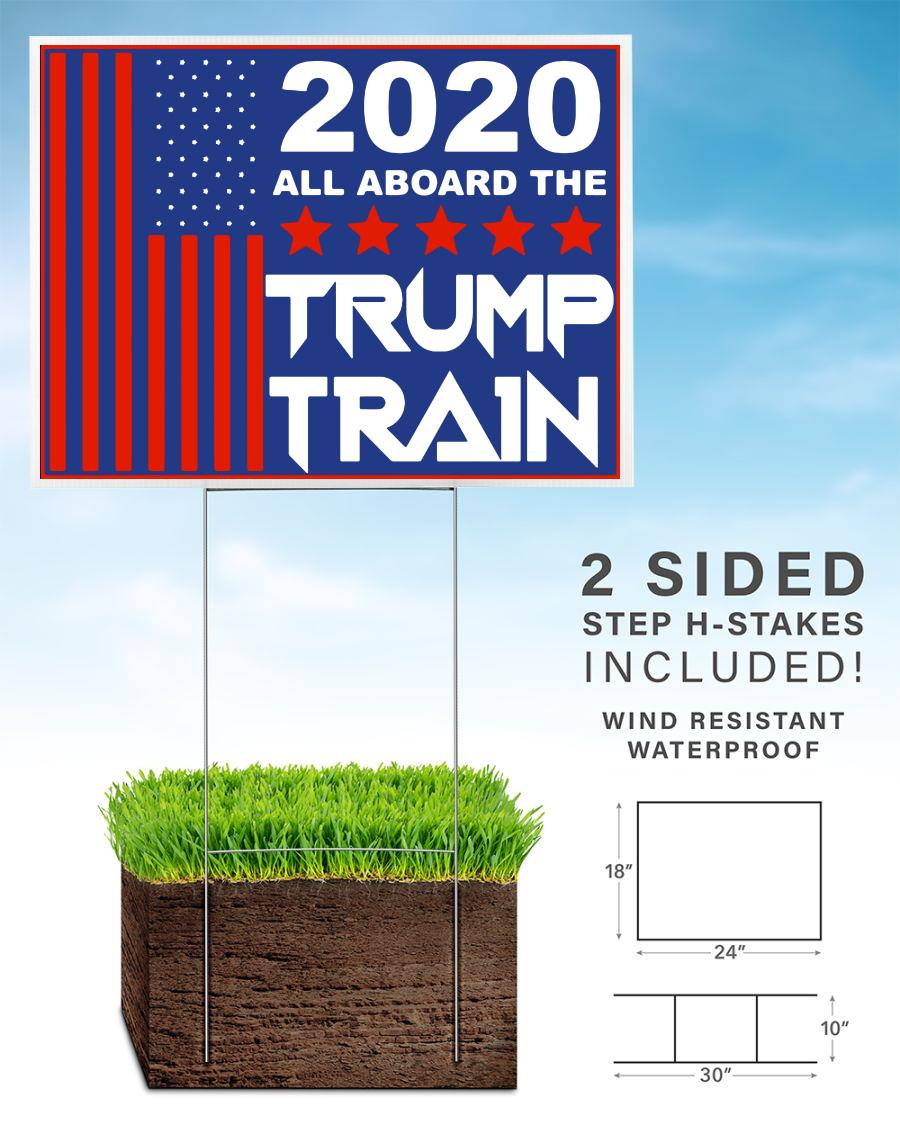 2020 all aboard the Trump train yard sign