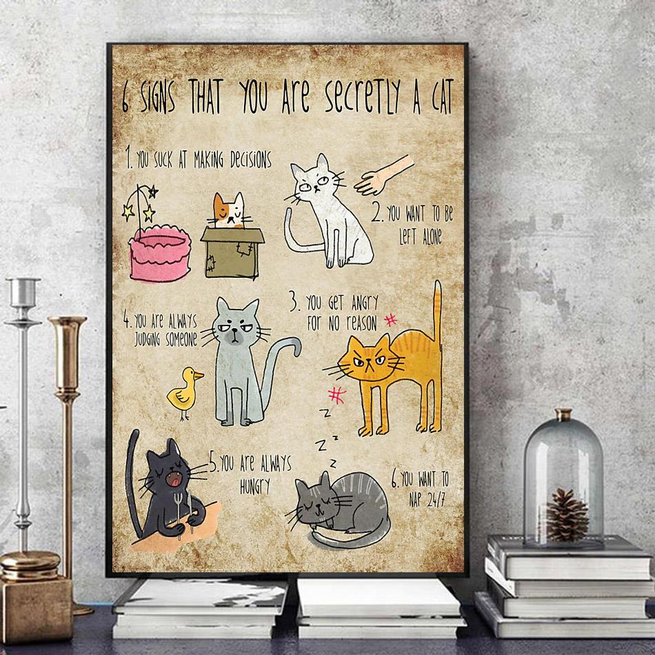 6 signs that you are secretly a cat poster canvas art