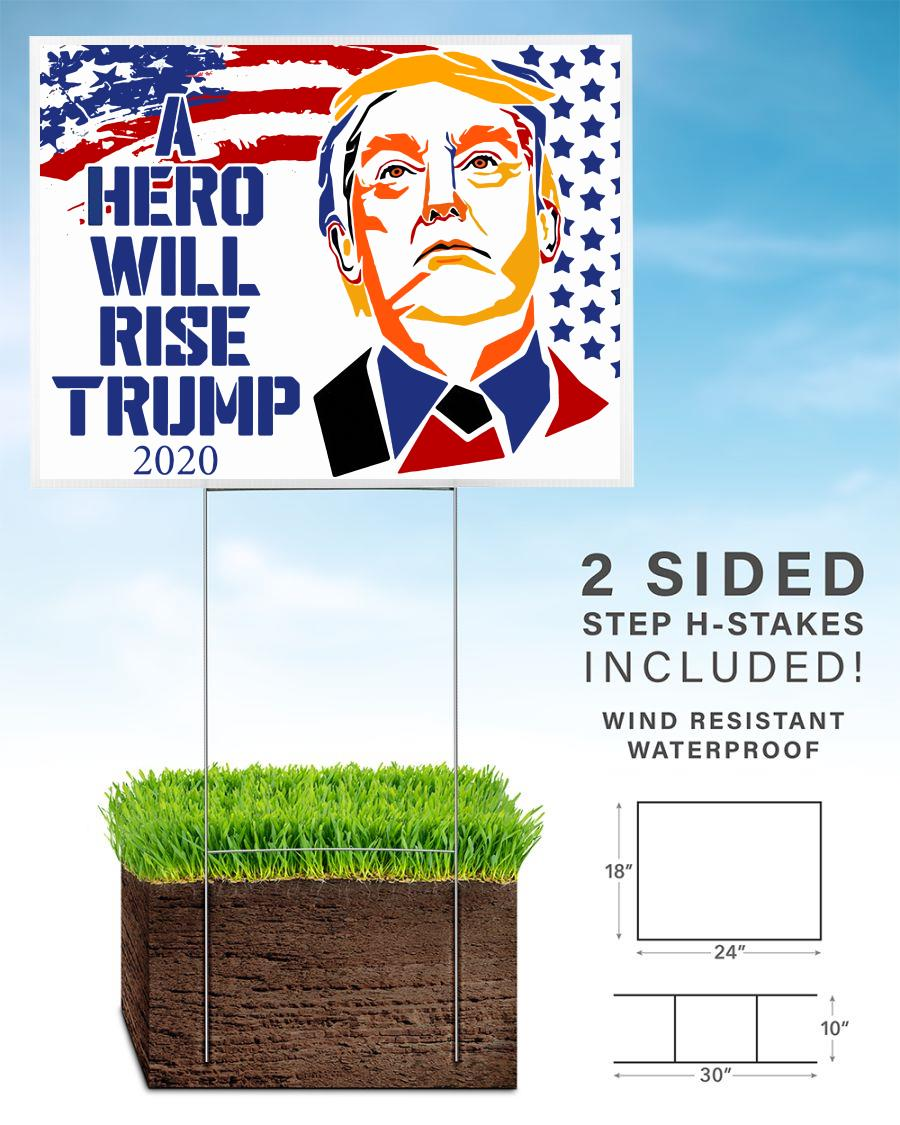 A hero will rise Trump 2020 yard sign