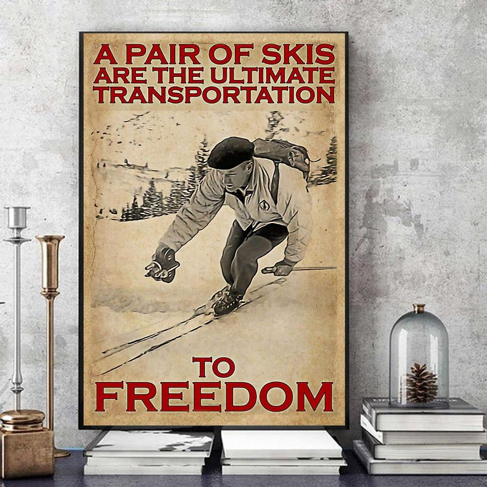A pair of skis are the ultimate transportation to freedom wall art art