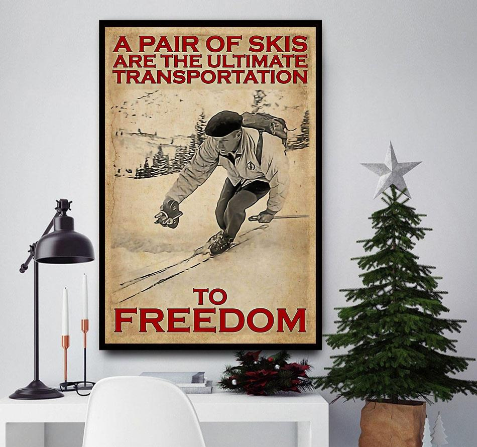 A pair of skis are the ultimate transportation to freedom wall art