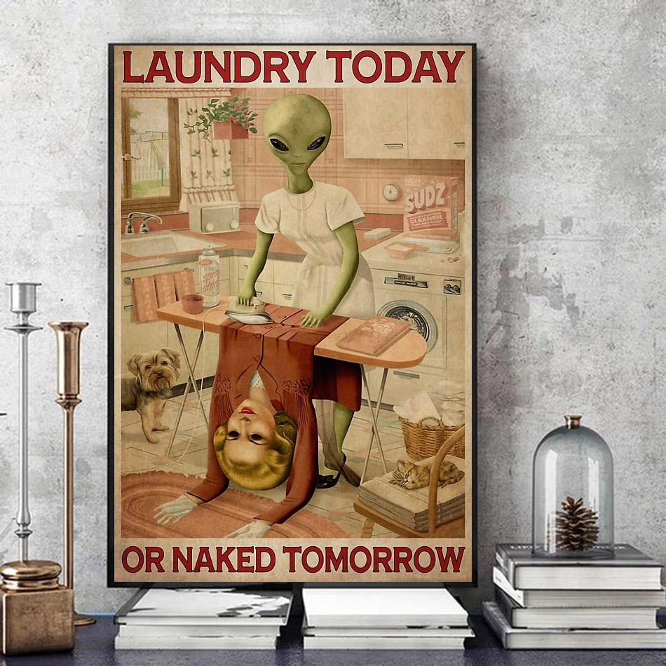 Alien laundry today or naked tomorrow canvas art