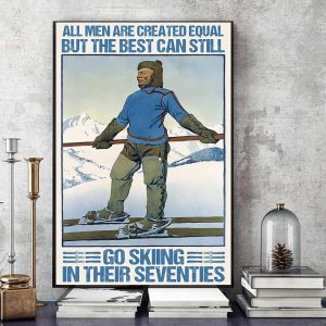 All man are created equal but the best can still go skiing canvas art