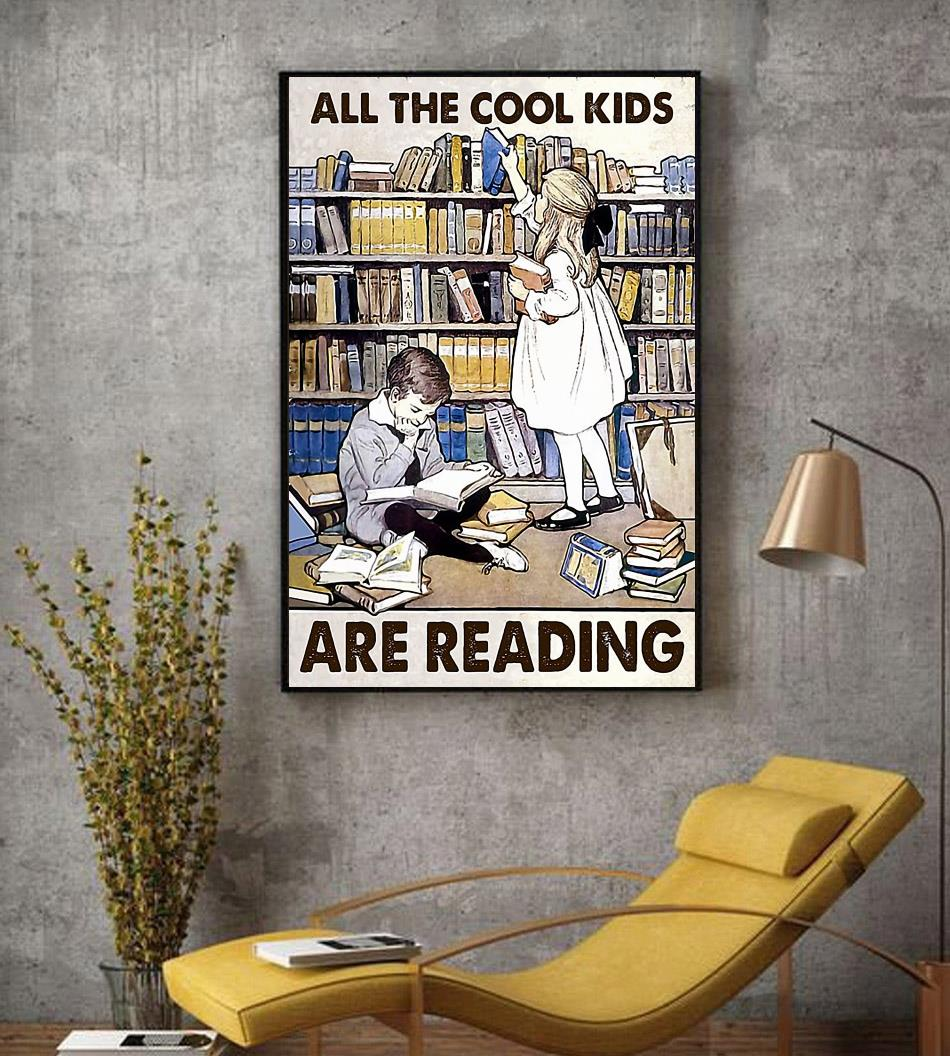 All the cool kids are reading poster decor