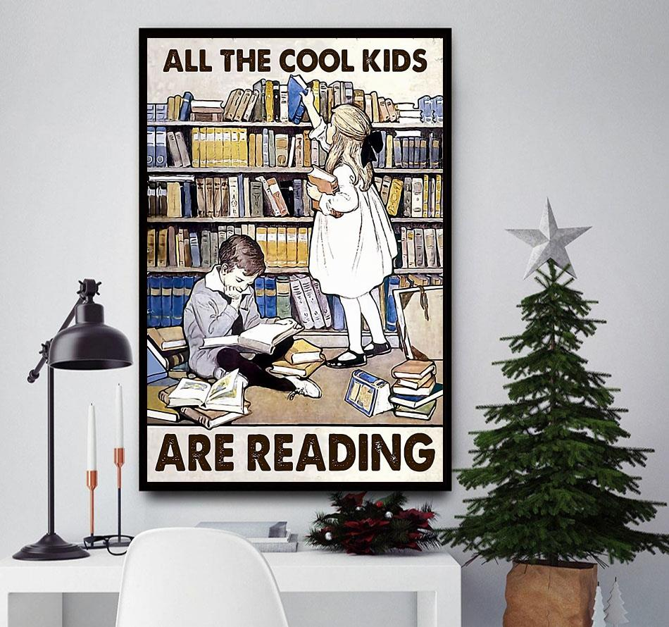 All the cool kids are reading poster