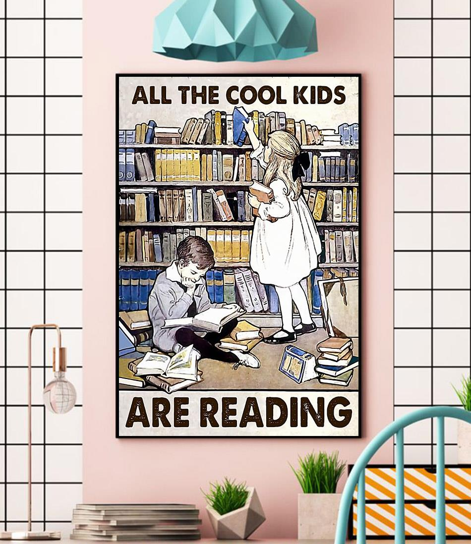 All the cool kids are reading poster wall