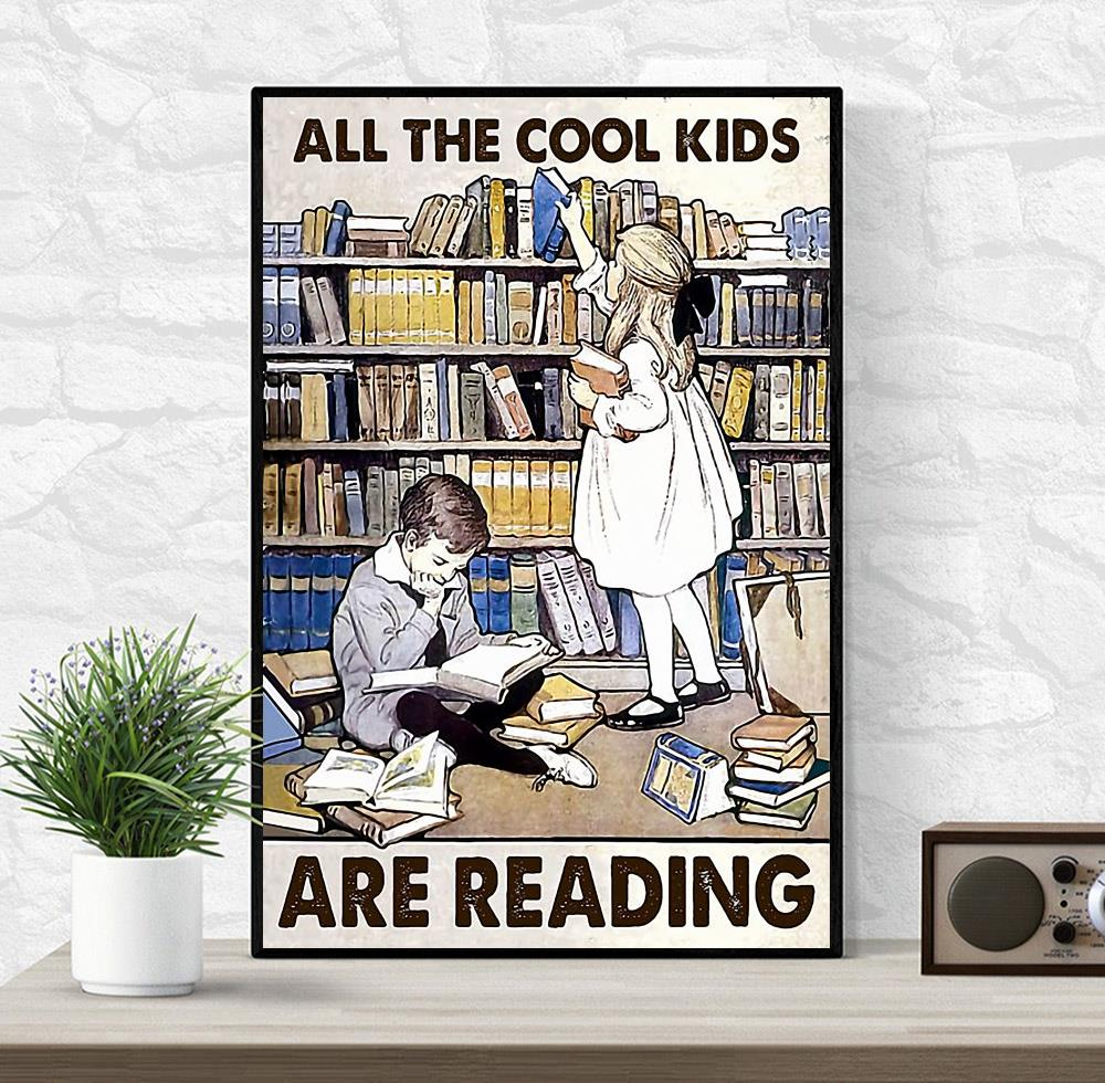 All the cool kids are reading poster wrapped