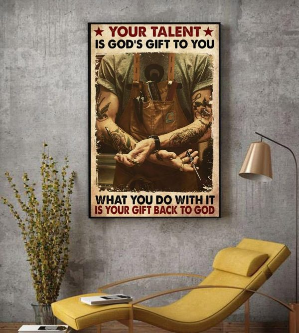 Barber your talent is God's gift to you canvas decor