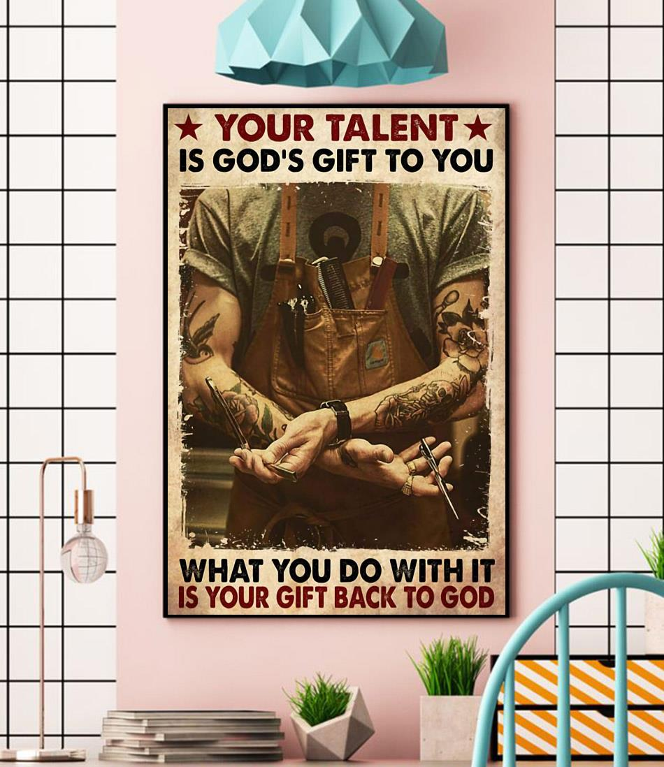 Barber your talent is God's gift to you canvas wall