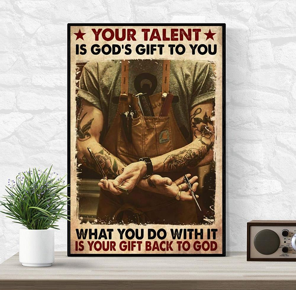 Barber your talent is God's gift to you canvas wrapped