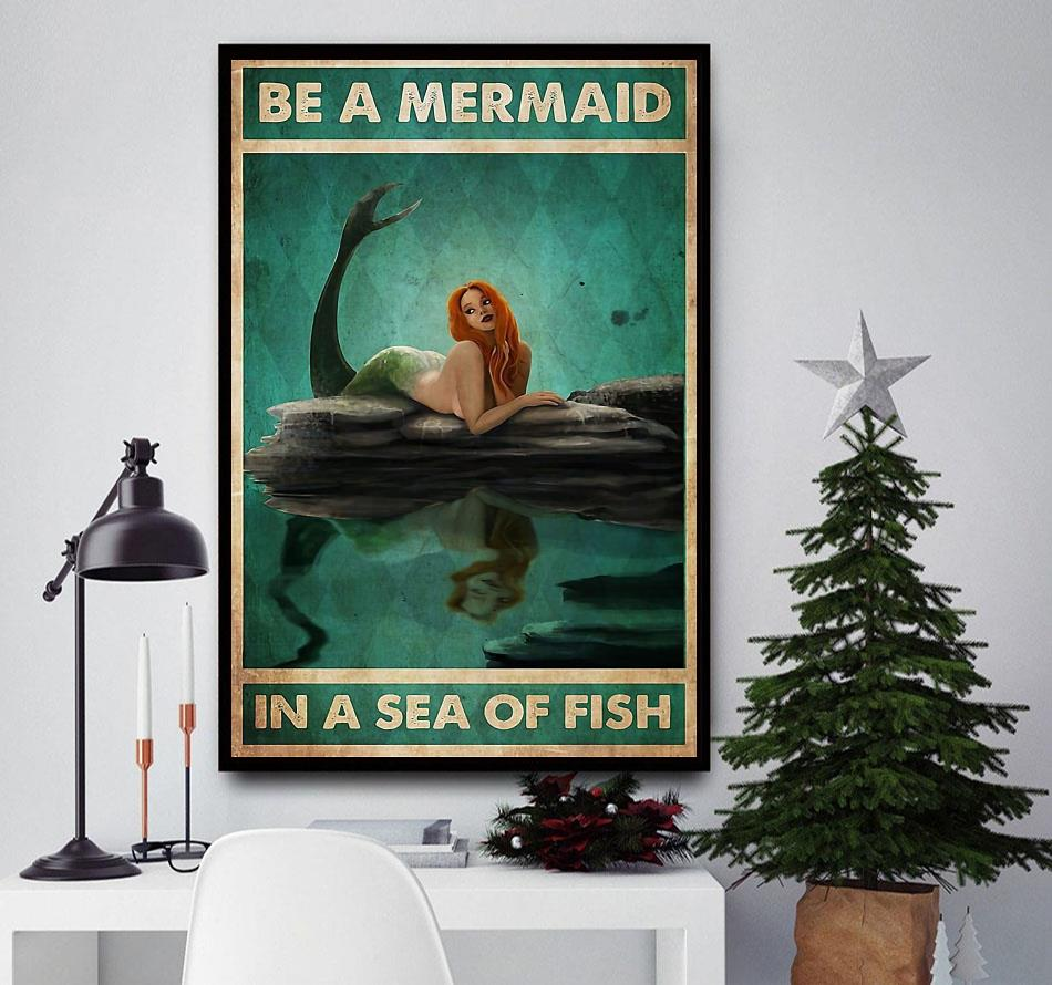 Be a mermaid in a sea of fish vertical poster