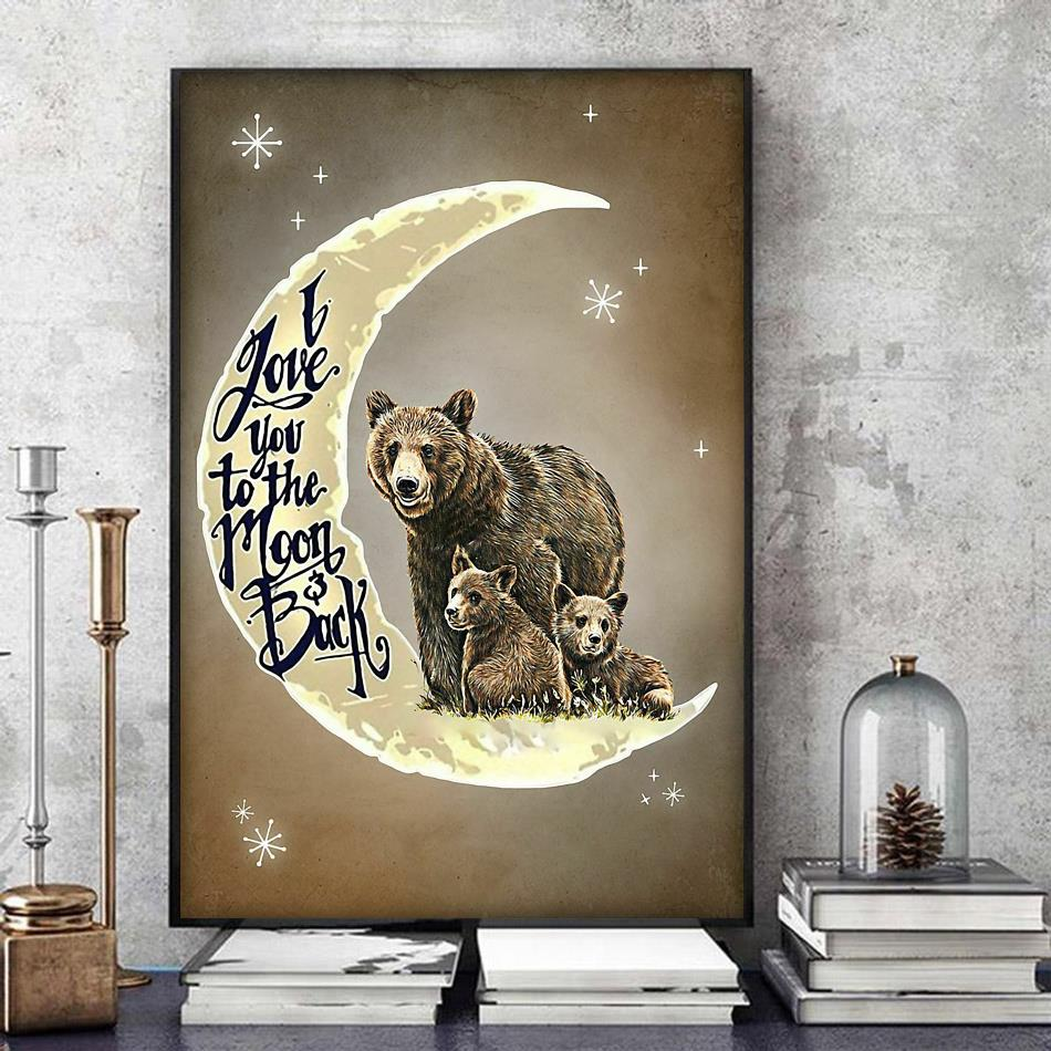 Bear family I love you to the moon and back poster art