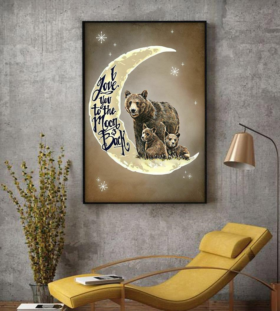 Bear family I love you to the moon and back poster decor
