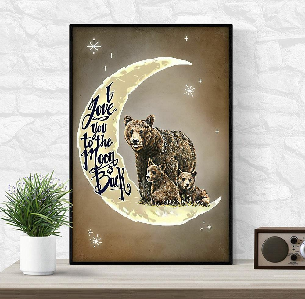 Bear family I love you to the moon and back poster wrapped