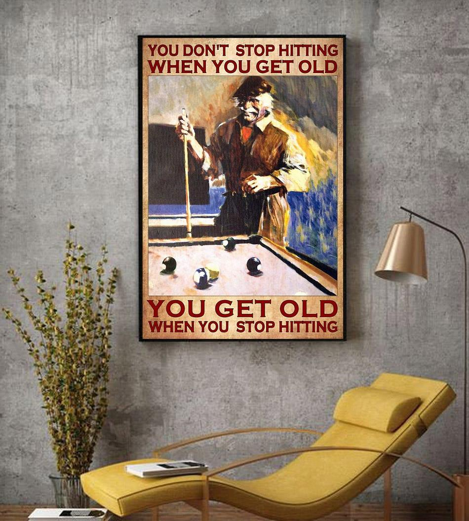 Billiard you don't stop hitting when you get old wall art decor