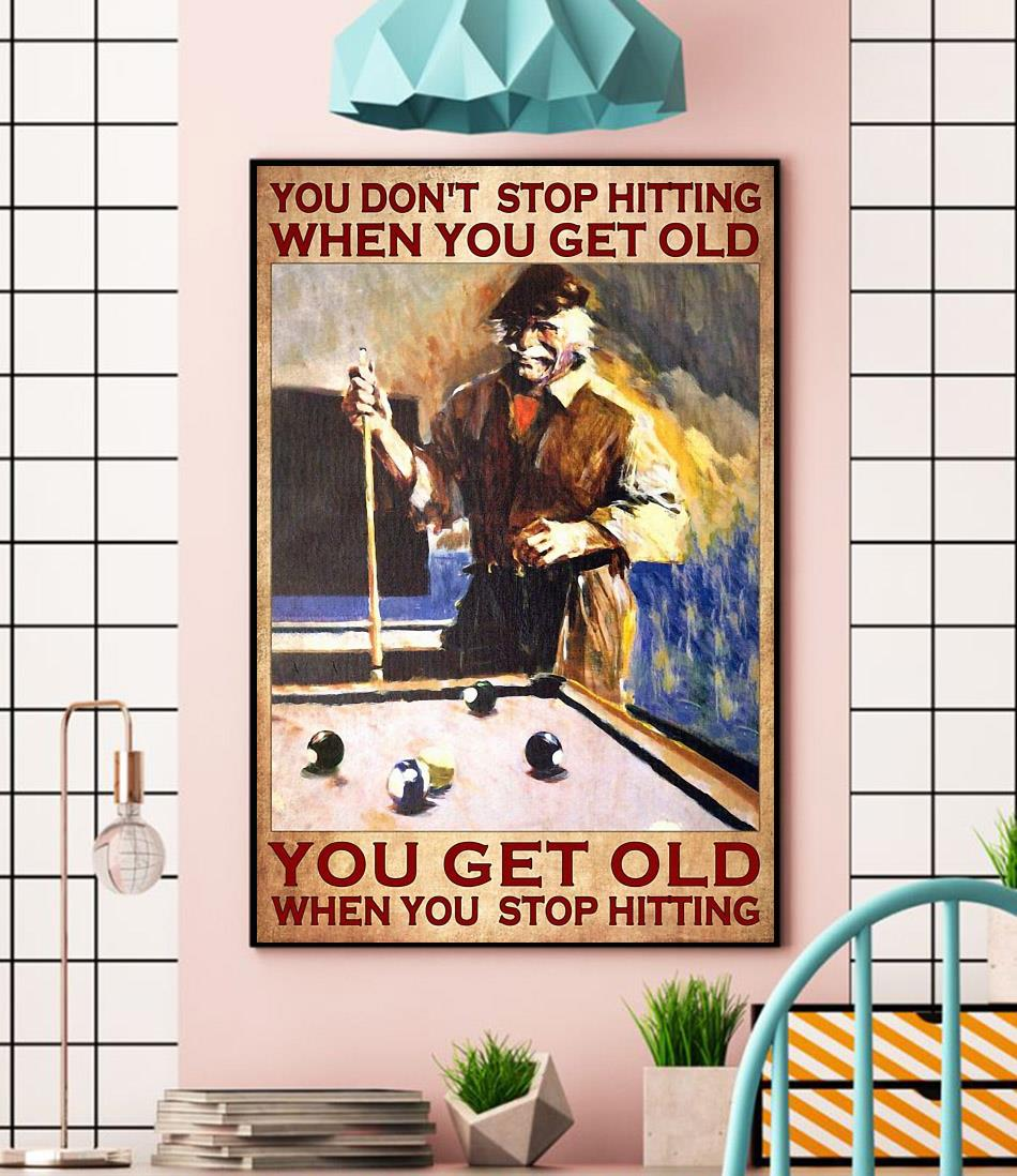 Billiard you don't stop hitting when you get old wall art wall