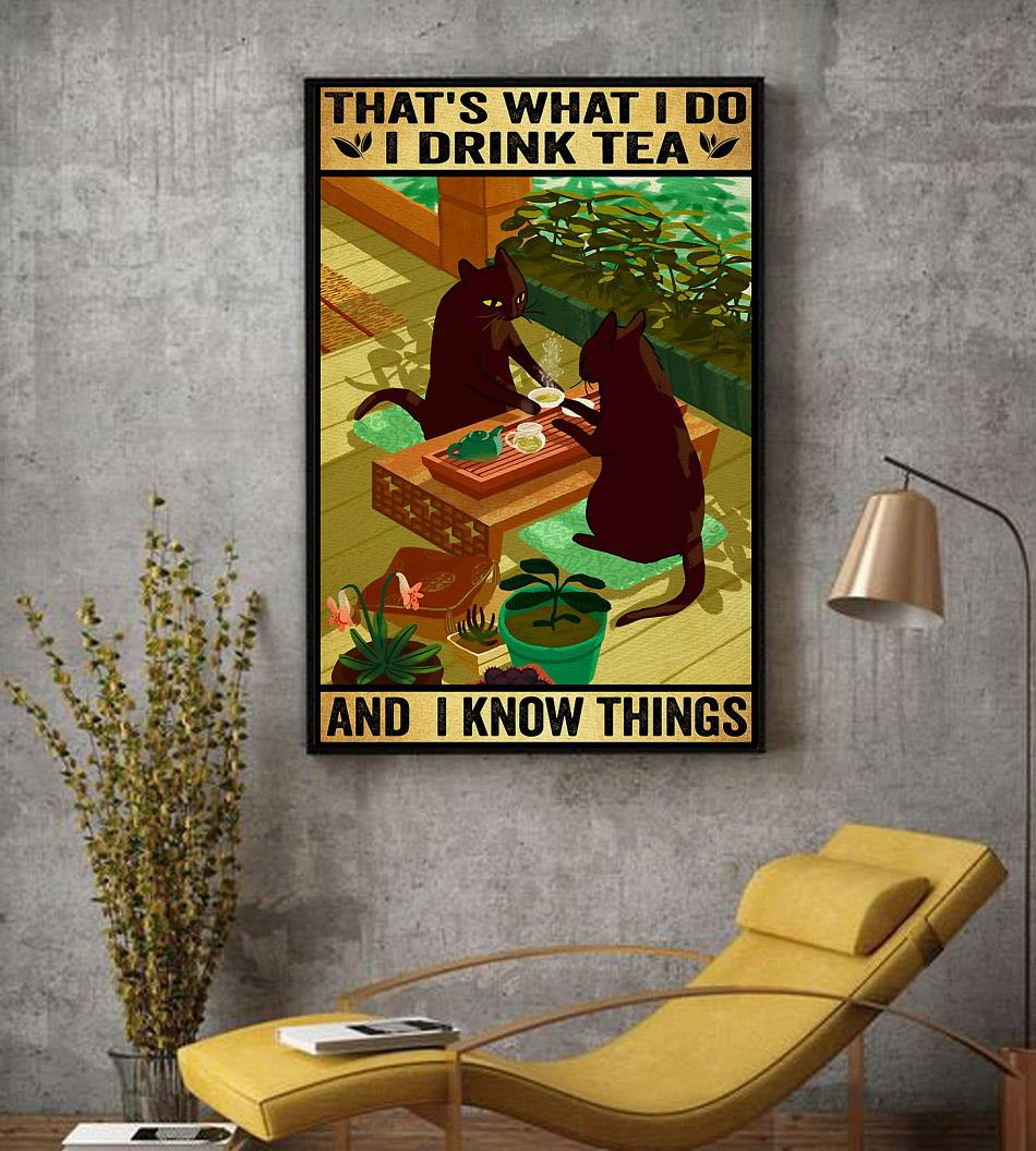 Black Cat that's what I do I drink tea and I know things poster canvas decor