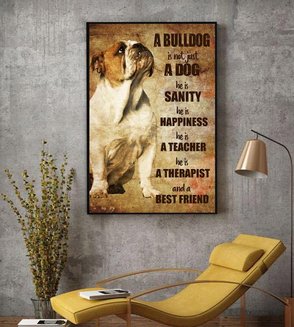 Bulldog therapist and best friend vertical poster decor