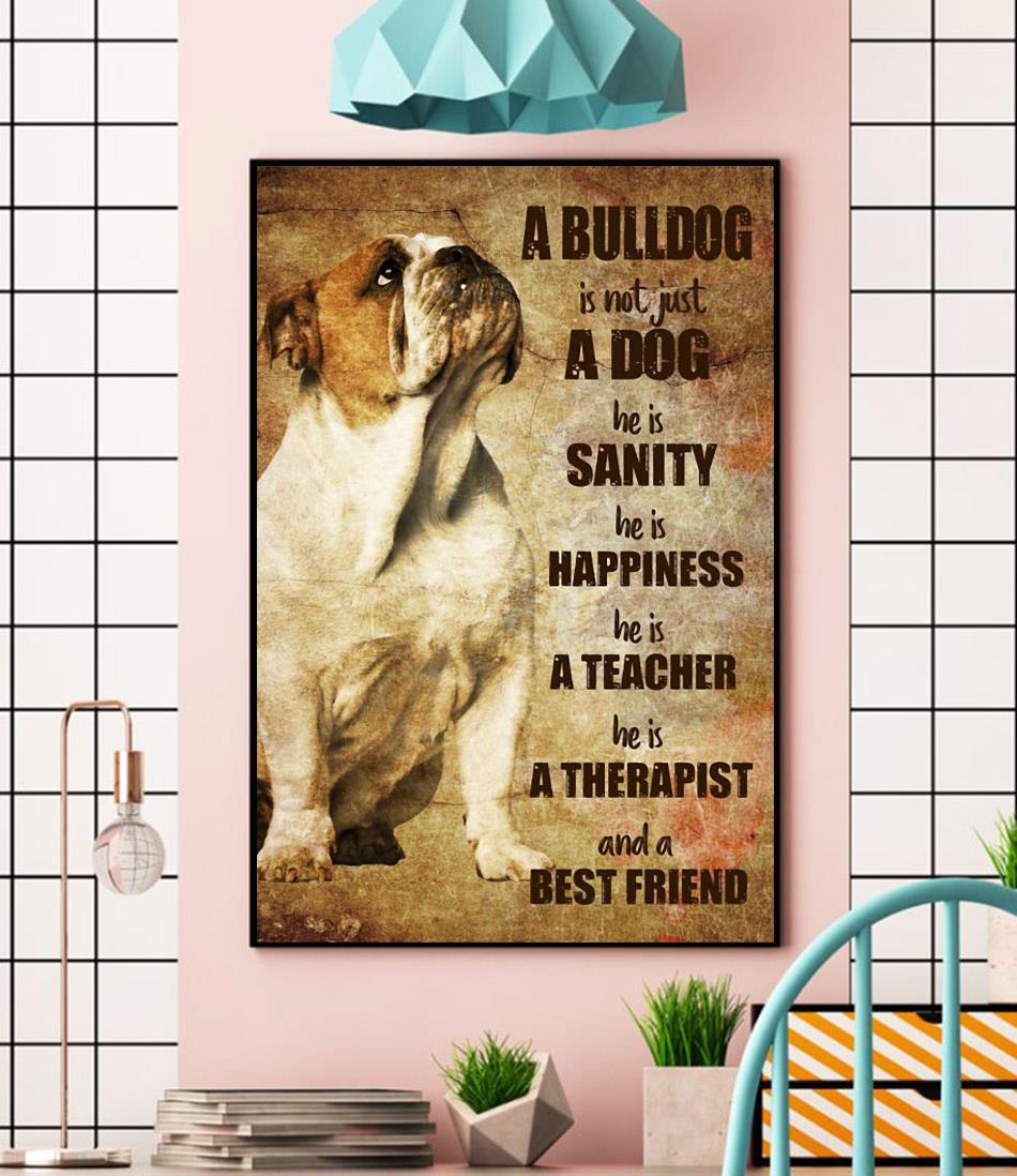 Bulldog therapist and best friend vertical poster wall
