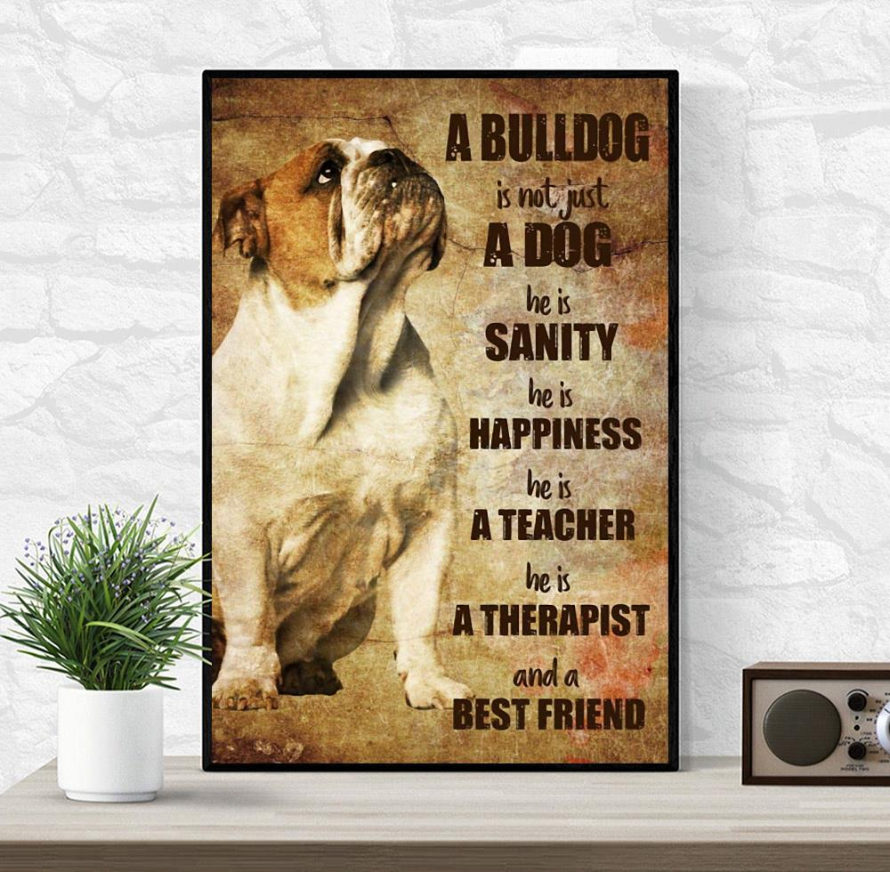Bulldog therapist and best friend vertical poster wrapped