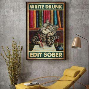Cat write drunk edit sober canvas decor