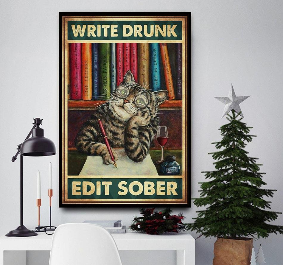 Cat write drunk edit sober canvas