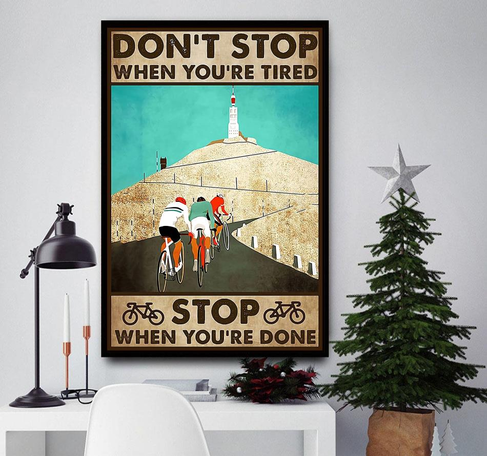 Cycling don't stop when you're tired stop when you're done canvas