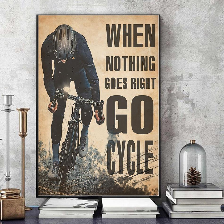 Cycling when nothing goes right go run poster art