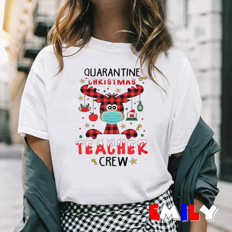 Deer Christmas quarantine christmas teacher crew t-shirt