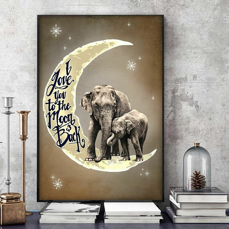 Elephant mom love you to the moon and back poster art