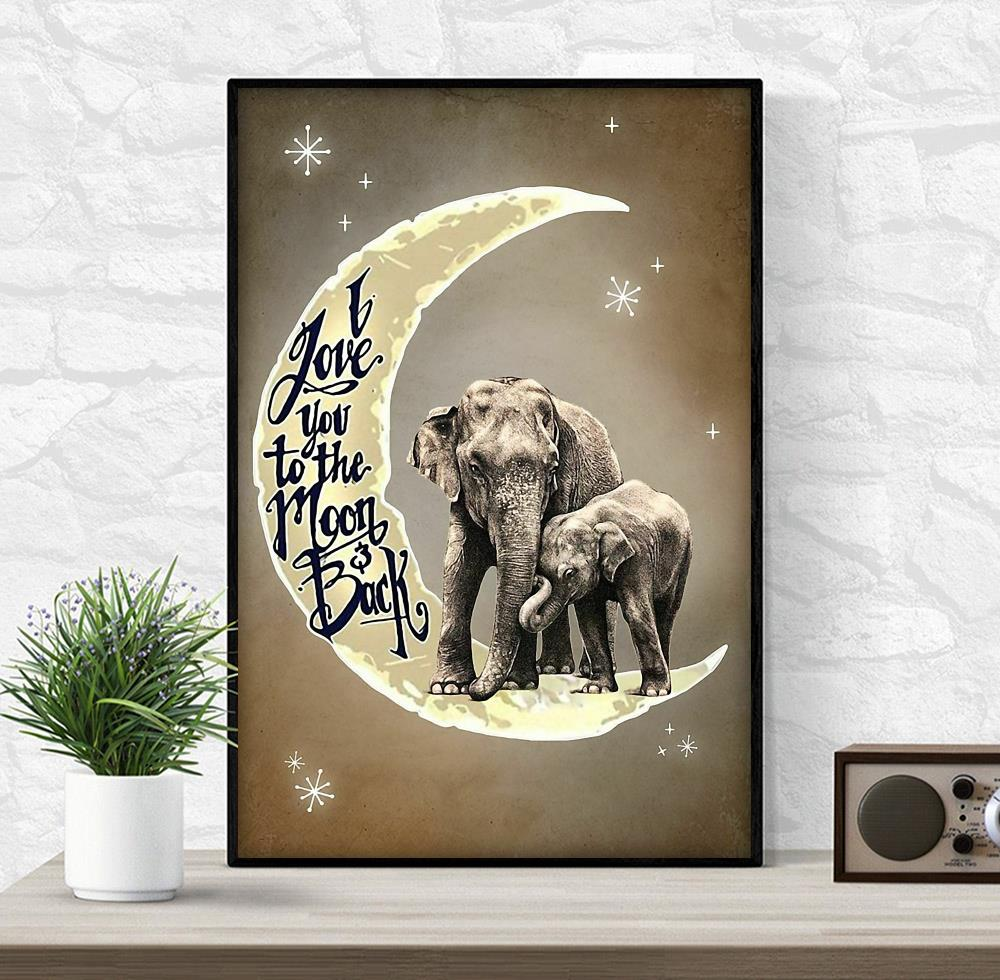 Elephant mom love you to the moon and back poster wrapped