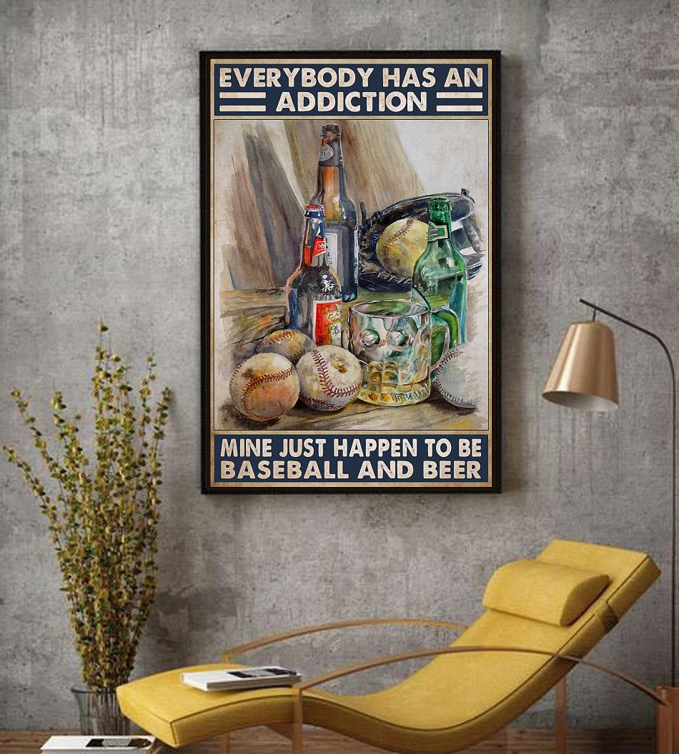 Everybody has an addiction baseball and beer poster decor