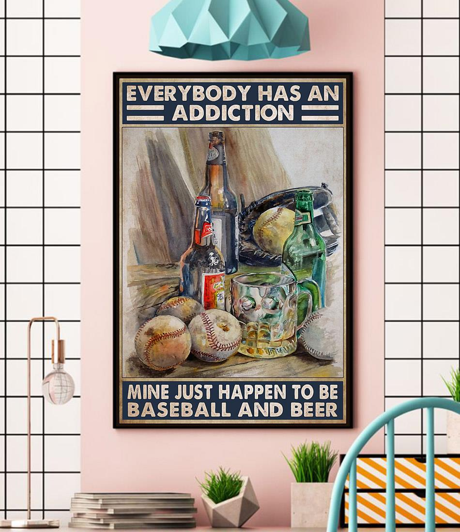 Everybody has an addiction baseball and beer poster wall