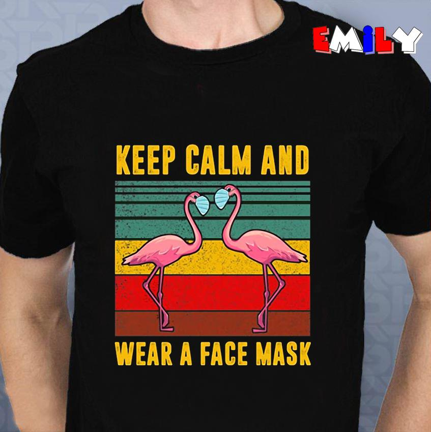 Flamingo keep calm and wear a face mask vintage unisex t-shirt
