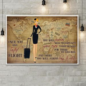 Flight Attendant once you have tasted flight poster canvas