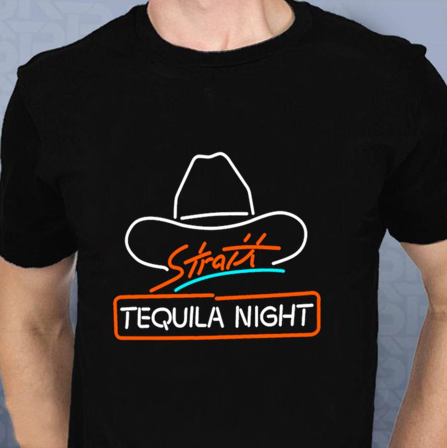 George Strait Tequila Night funny t-shirt