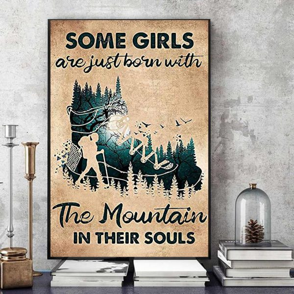Hiking girls are just born with Mountain in their souls poster art