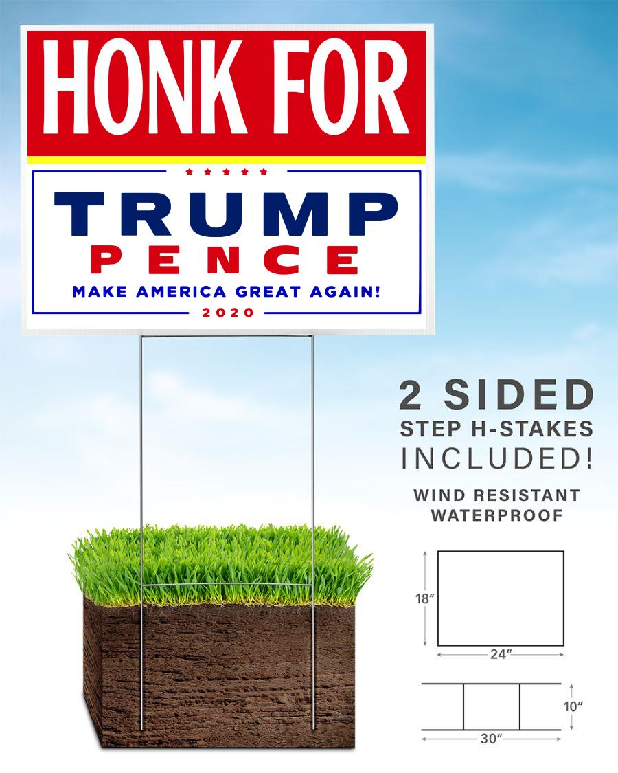 Honk for Trump Pence 2020 yard sign