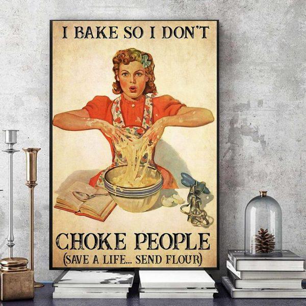 I bake so I don't choke people canvas art