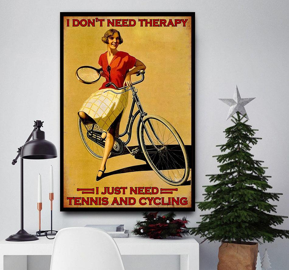 I don't need therapy I just need tennis and cycling poster