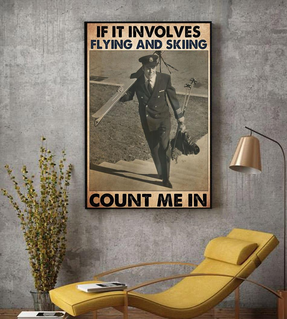 If it involves flying and skiing count me in poster decor