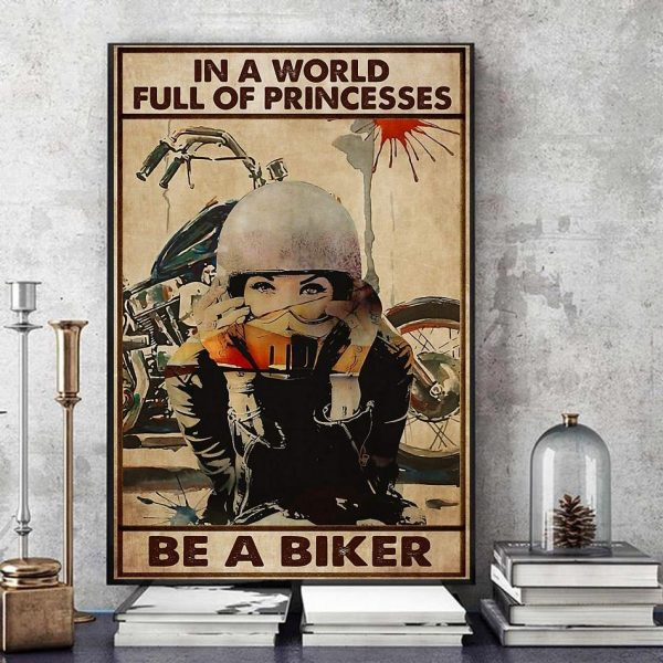 In a world full of princesses be a biker canvas art