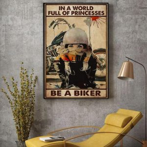 In a world full of princesses be a biker canvas decor