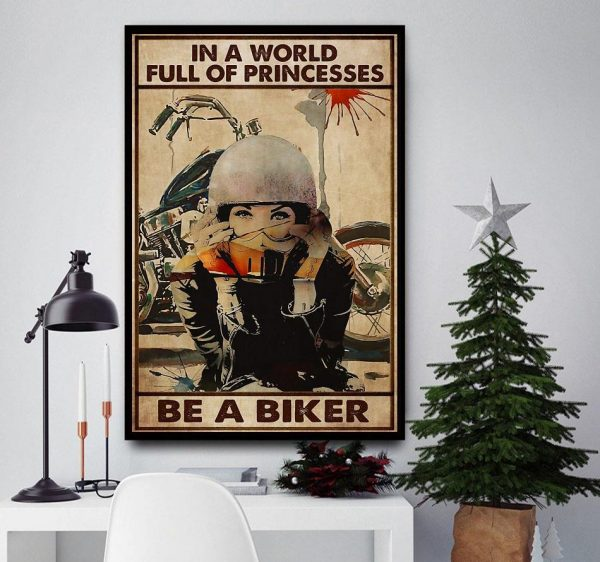 In a world full of princesses be a biker canvas