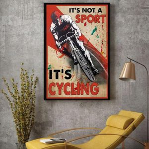 It's not a sport it's cycling vertical canvas decor