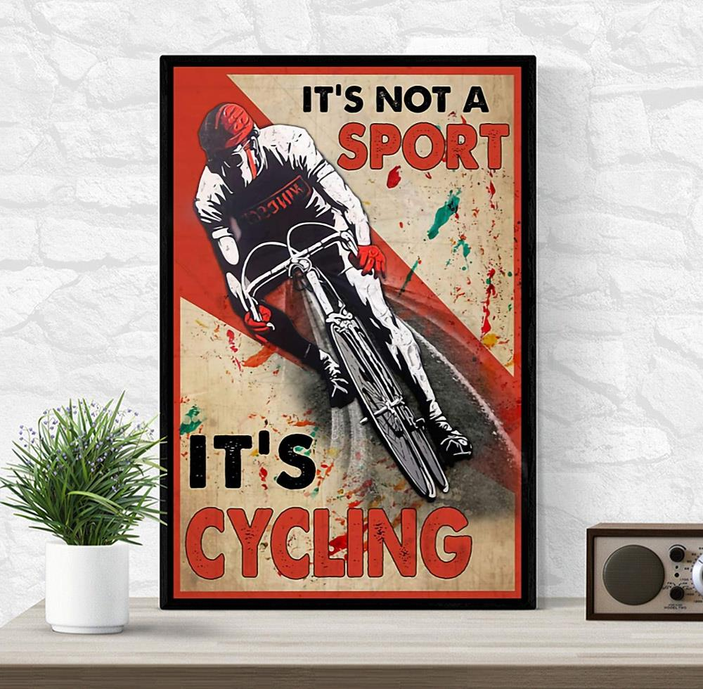 It's not a sport it's cycling vertical canvas wrapped