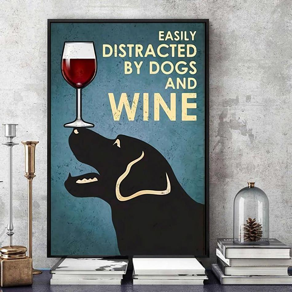 Labrador easily distracted by dogs and wine poster canvas