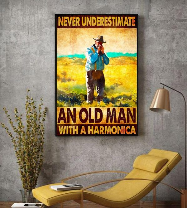 Never underestimate an old man with a harmonica wall art decor