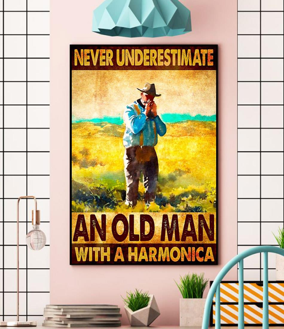 Never underestimate an old man with a harmonica wall art wall