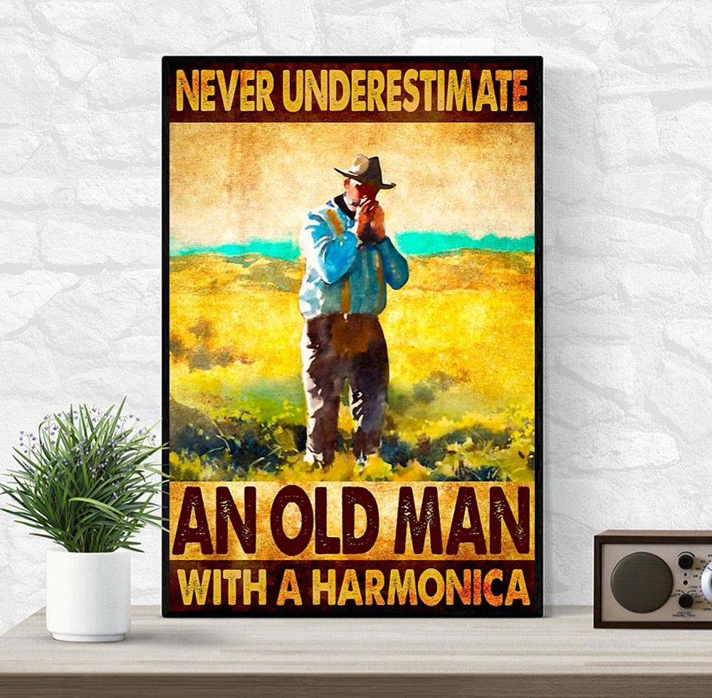 Never underestimate an old man with a harmonica wall art wrapped